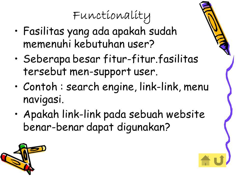 Functionality Fasilitas yang ada apakah sudah memenuhi kebutuhan user