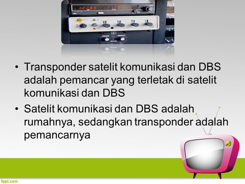 Transponder satelit komunikasi dan DBS adalah pemancar yang terletak di satelit komunikasi dan DBS