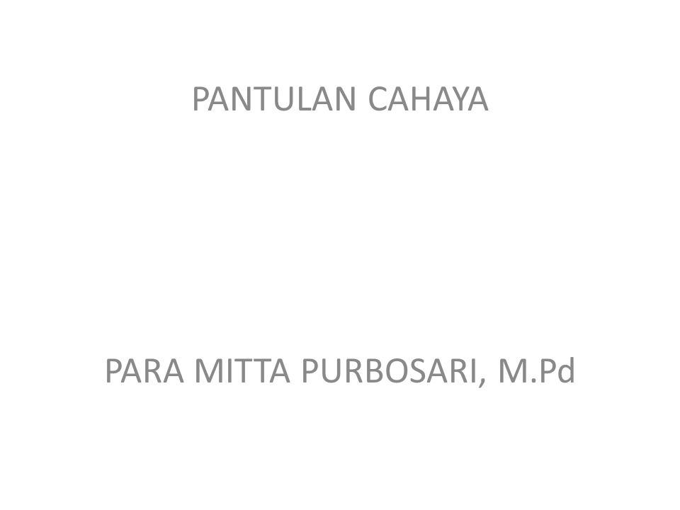 PARA MITTA PURBOSARI, M.Pd