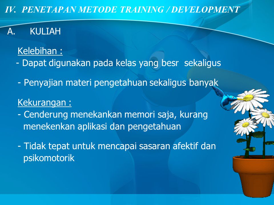 IV. PENETAPAN METODE TRAINING / DEVELOPMENT