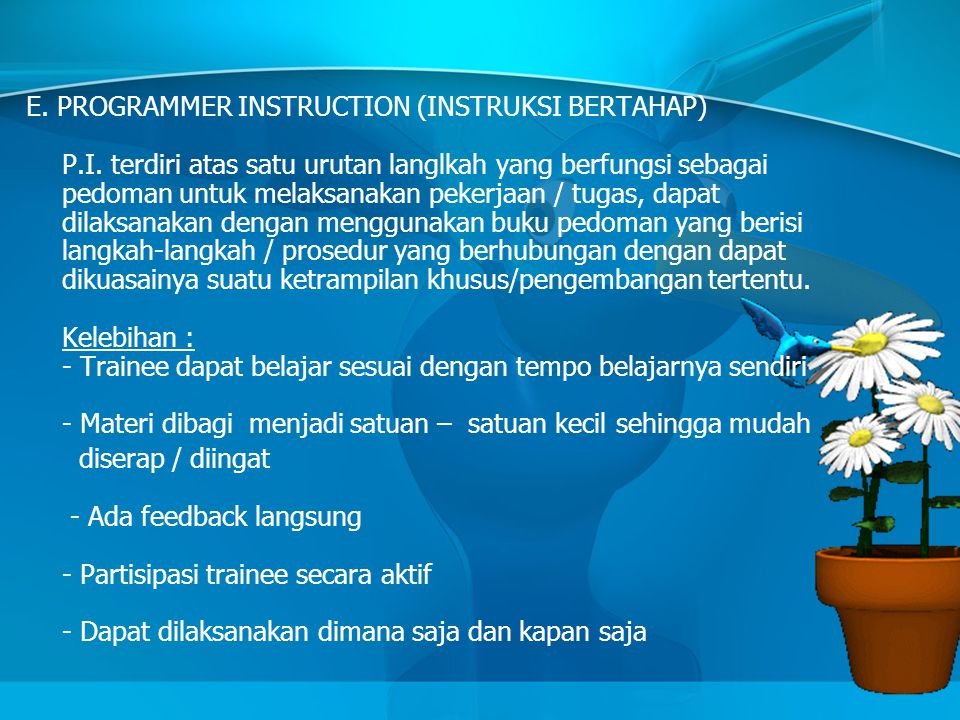 E. PROGRAMMER INSTRUCTION (INSTRUKSI BERTAHAP) P. I