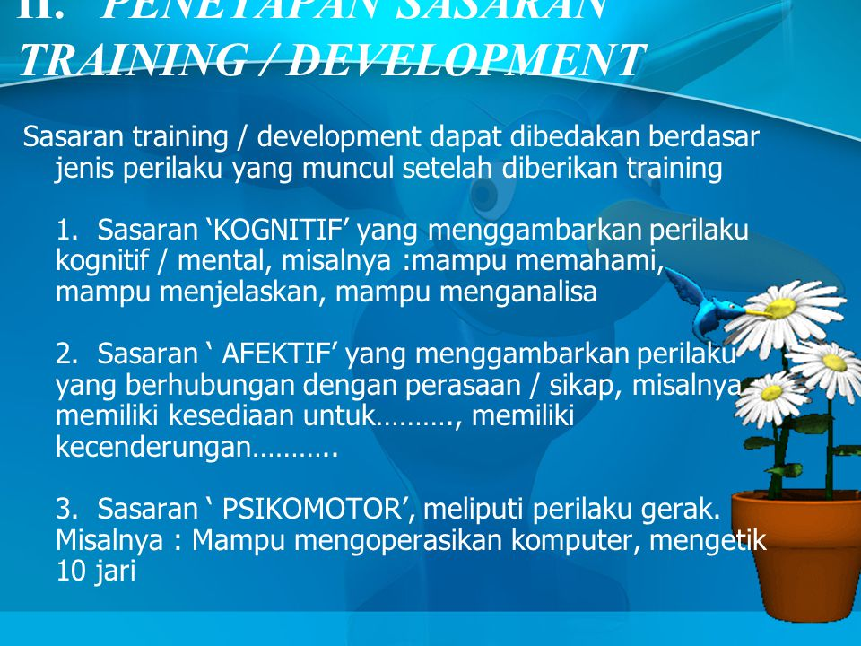 II. PENETAPAN SASARAN TRAINING / DEVELOPMENT