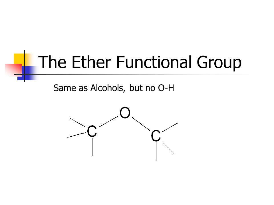 The Ether Functional Group