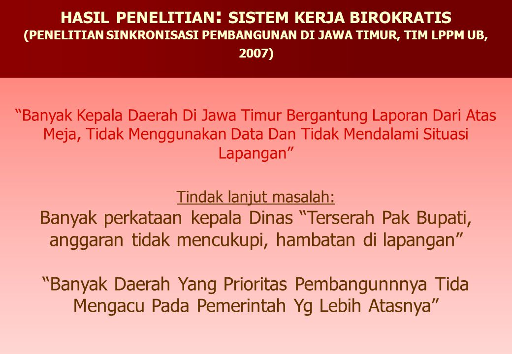 HASIL PENELITIAN: SISTEM KERJA BIROKRATIS