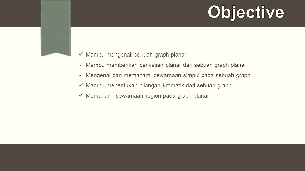 Objective Mampu mengenali sebuah graph planar