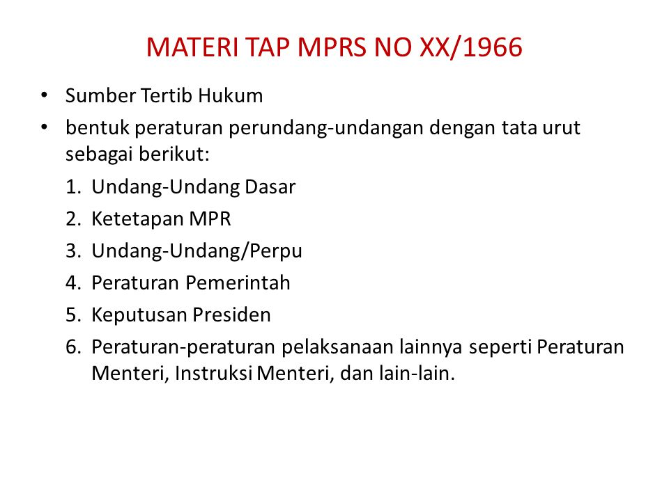 MATERI TAP MPRS NO XX/1966 Sumber Tertib Hukum