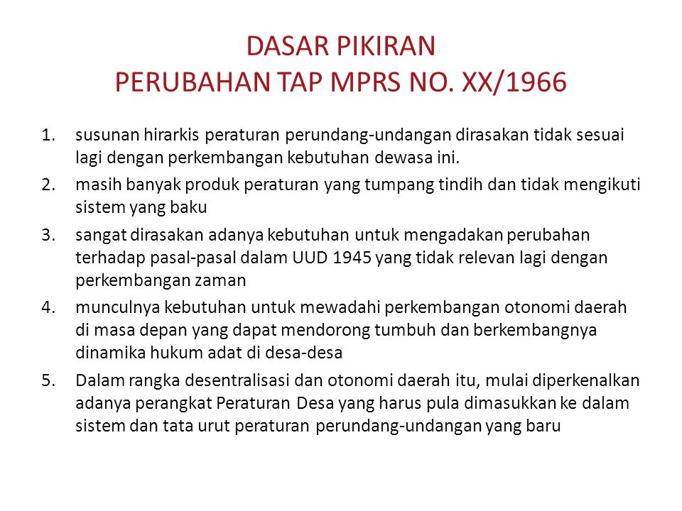 DASAR PIKIRAN PERUBAHAN TAP MPRS NO. XX/1966