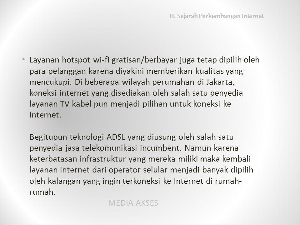 B. Sejarah Perkembangan Internet