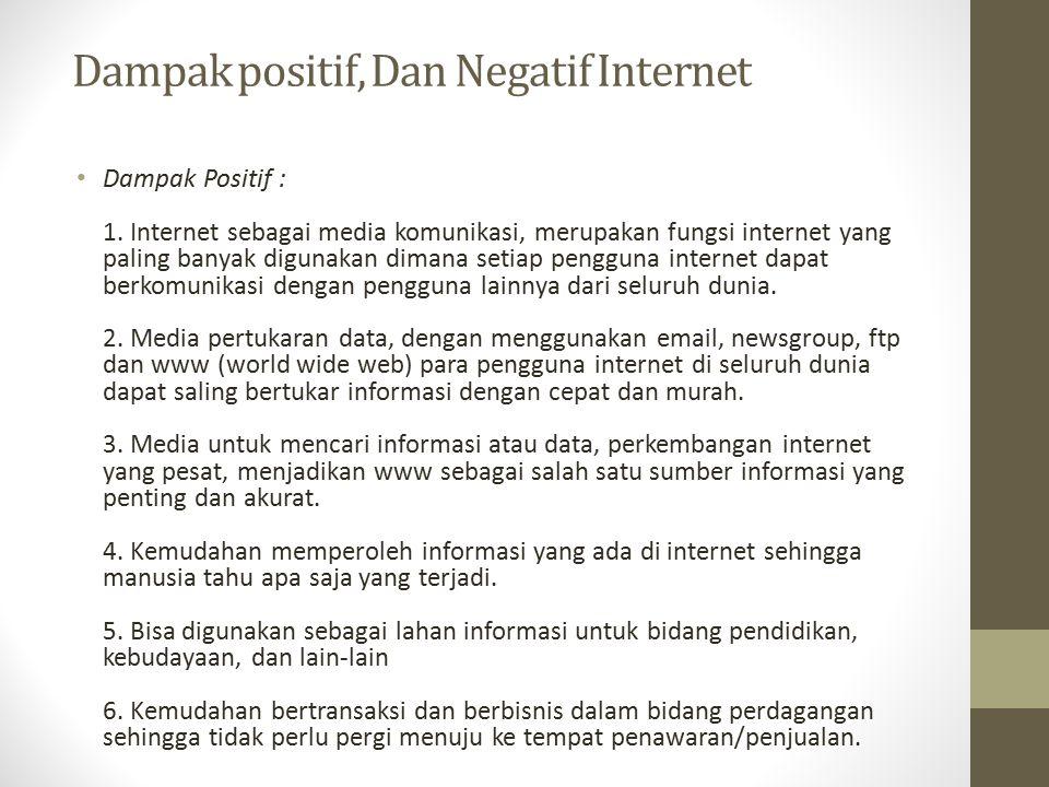 Dampak positif, Dan Negatif Internet