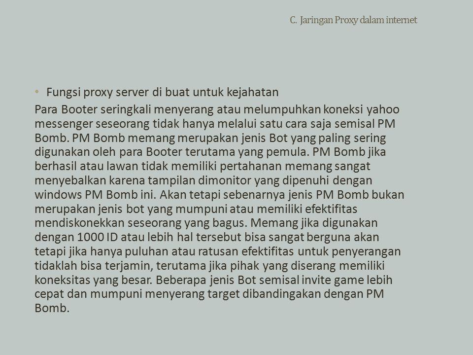 C. Jaringan Proxy dalam internet