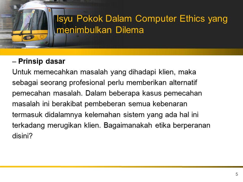 Isyu Pokok Dalam Computer Ethics yang menimbulkan Dilema