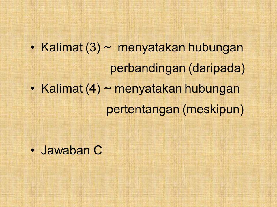Kalimat (3) ~ menyatakan hubungan