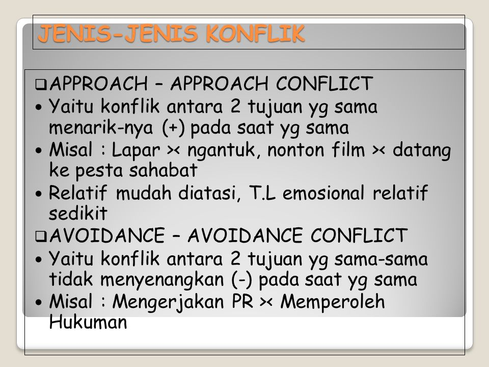 JENIS-JENIS KONFLIK APPROACH – APPROACH CONFLICT