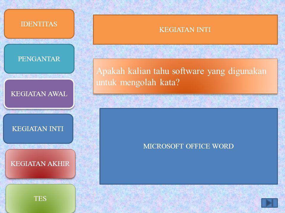 Apakah kalian tahu software yang digunakan untuk mengolah kata