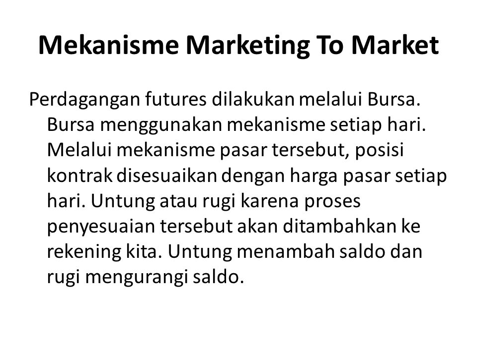 Mekanisme Marketing To Market