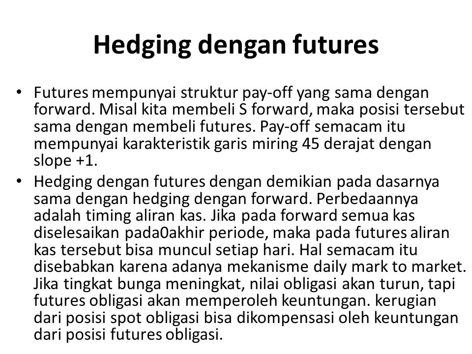 Hedging dengan futures