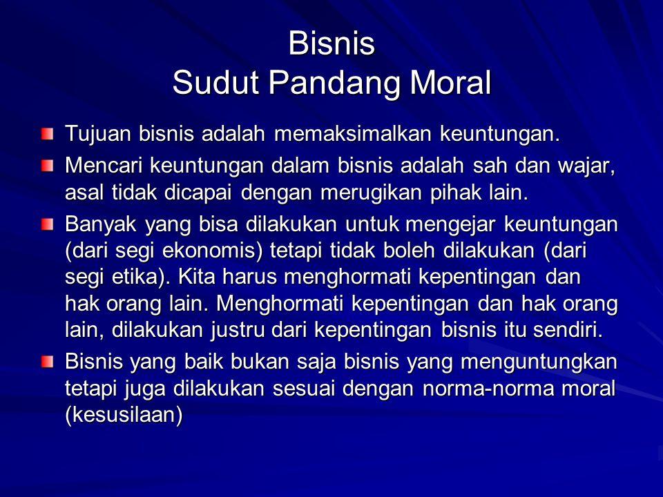 Bisnis Sudut Pandang Moral