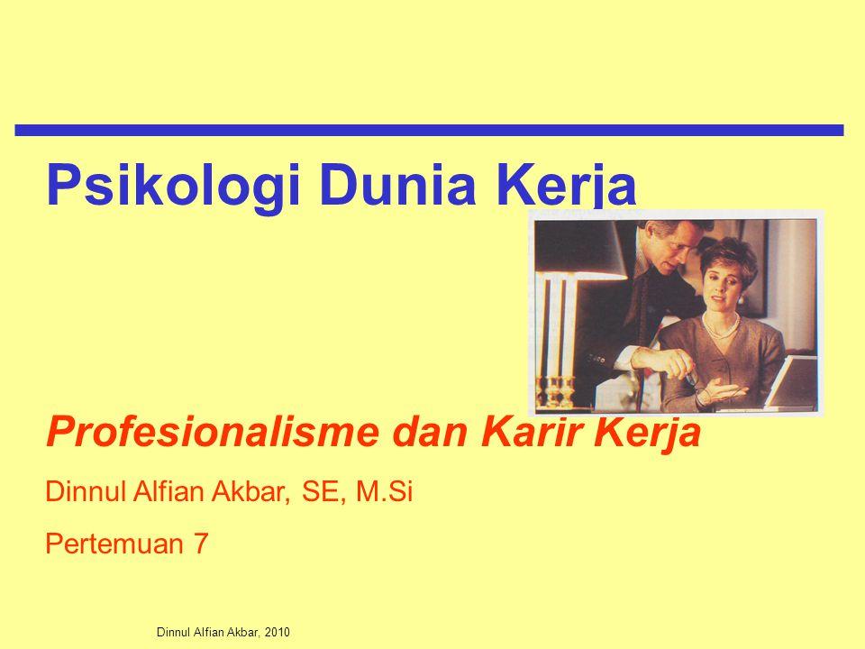 Psikologi Dunia Kerja Profesionalisme dan Karir Kerja