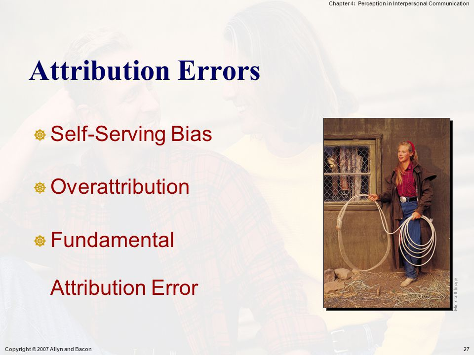 Attribution Errors Self-Serving Bias Overattribution