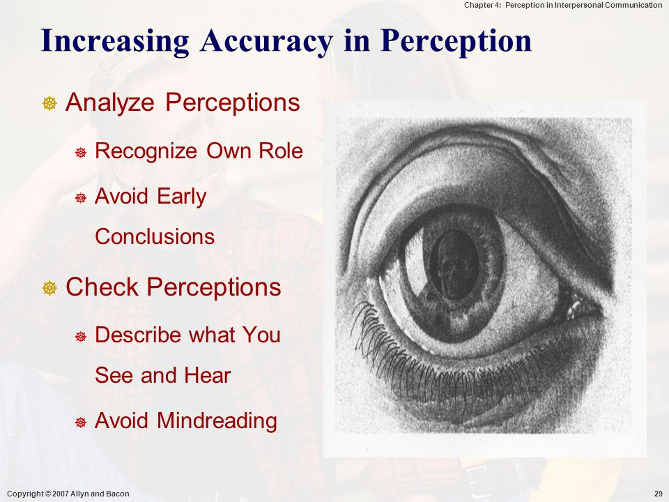 Increasing Accuracy in Perception