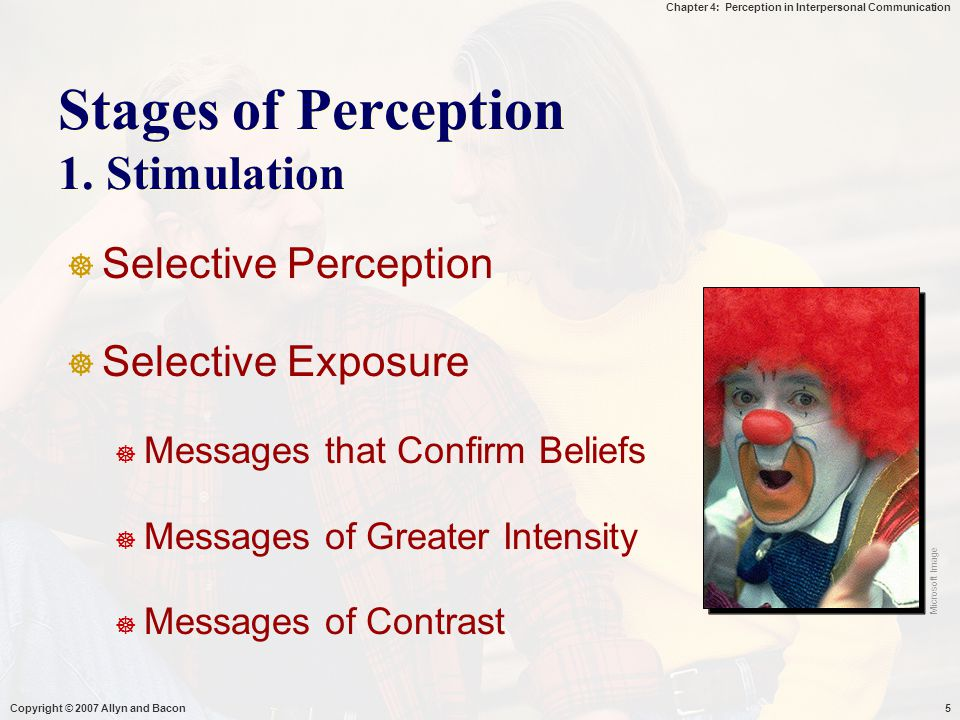 Stages of Perception 1. Stimulation
