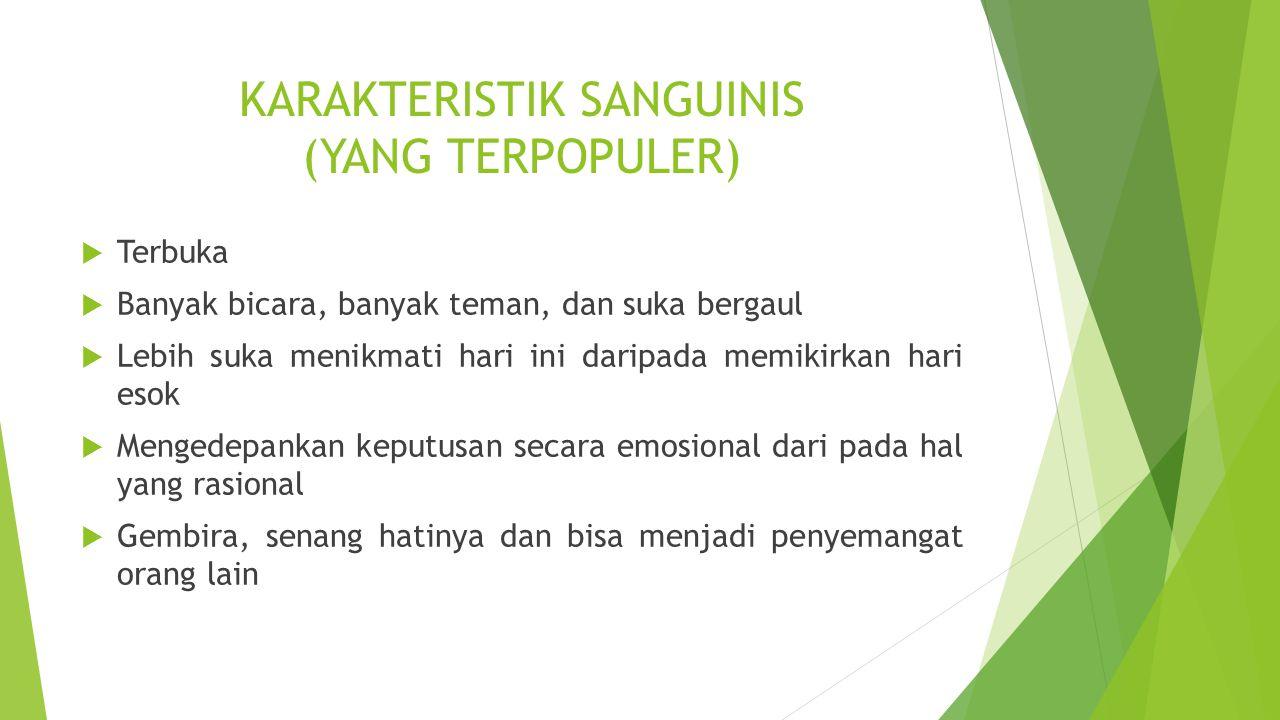 KARAKTERISTIK SANGUINIS (YANG TERPOPULER)