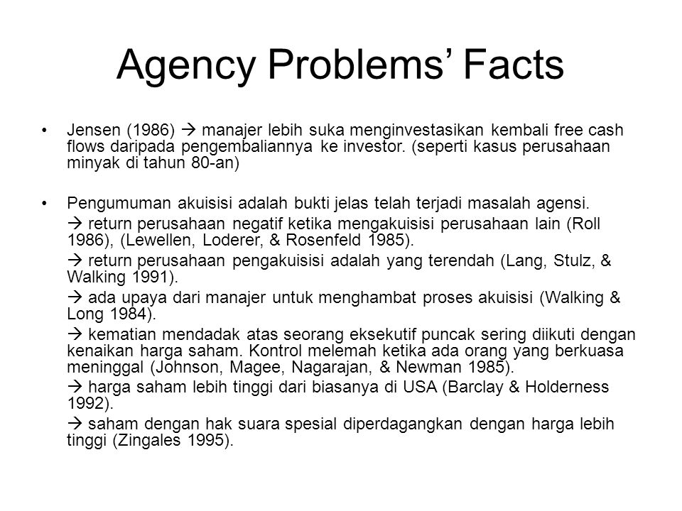 Agency Problems' Facts