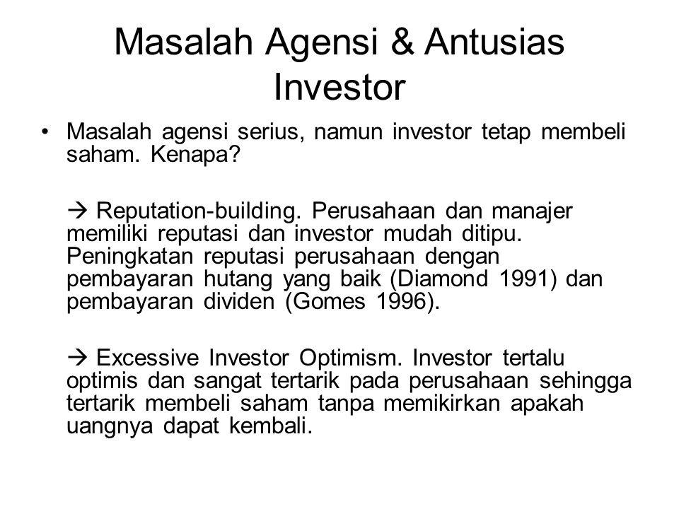Masalah Agensi & Antusias Investor