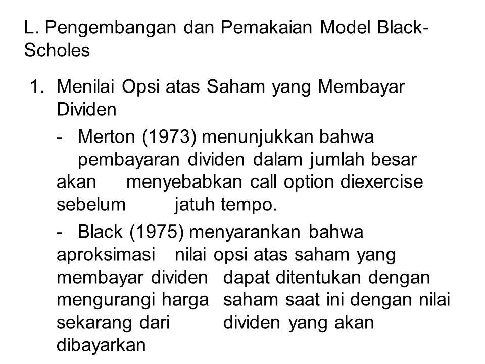 L. Pengembangan dan Pemakaian Model Black-Scholes