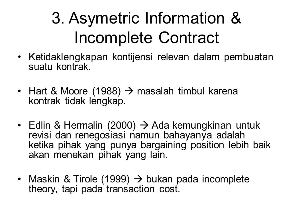 3. Asymetric Information & Incomplete Contract