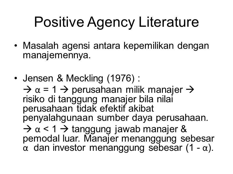 Positive Agency Literature