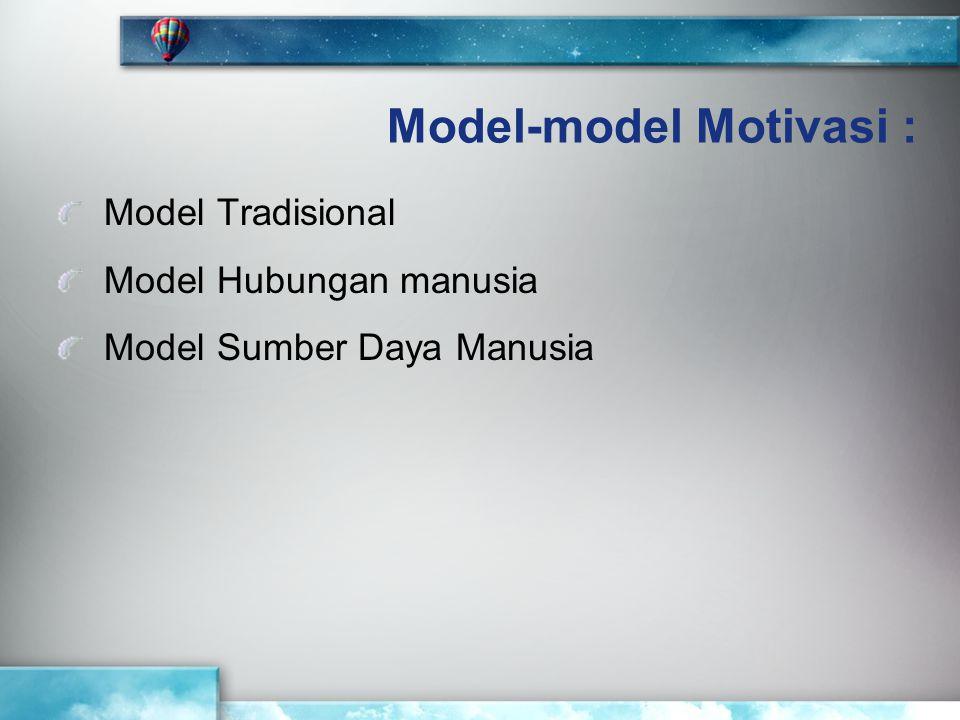 Model-model Motivasi :