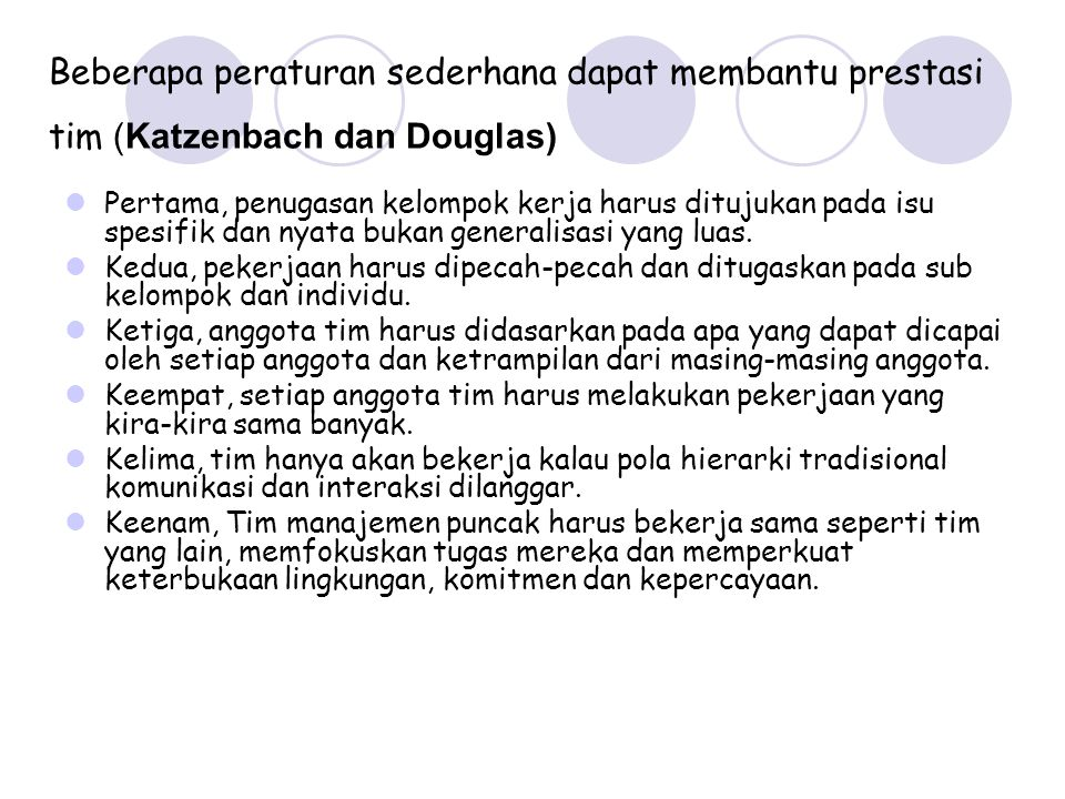 Beberapa peraturan sederhana dapat membantu prestasi tim (Katzenbach dan Douglas)