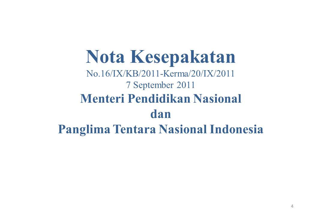 Menteri Pendidikan Nasional Panglima Tentara Nasional Indonesia