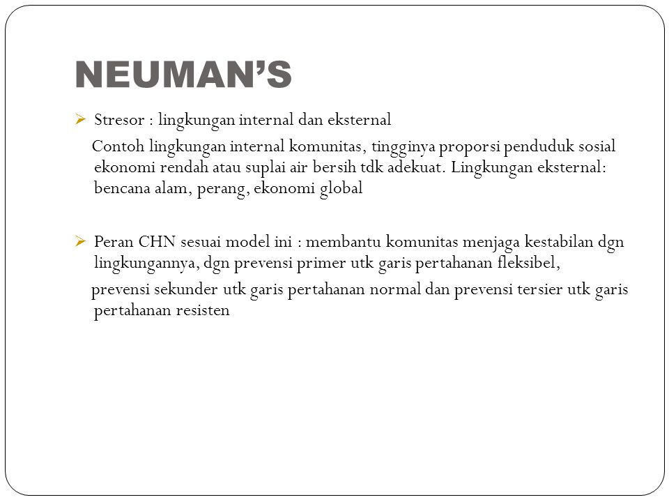 NEUMAN'S Stresor : lingkungan internal dan eksternal