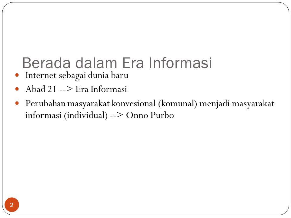 Berada dalam Era Informasi