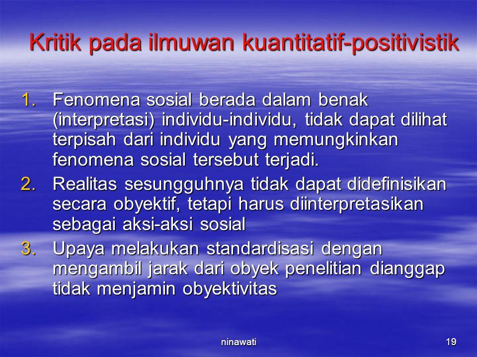 Kritik pada ilmuwan kuantitatif-positivistik