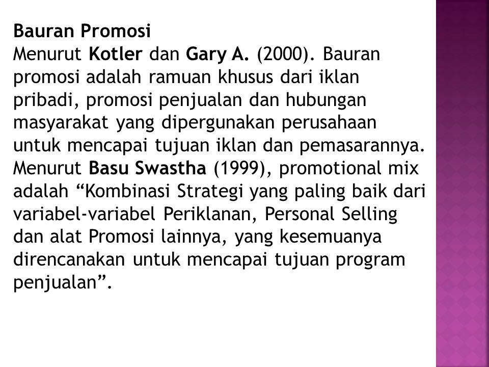 Bauran Promosi Menurut Kotler dan Gary A. (2000)