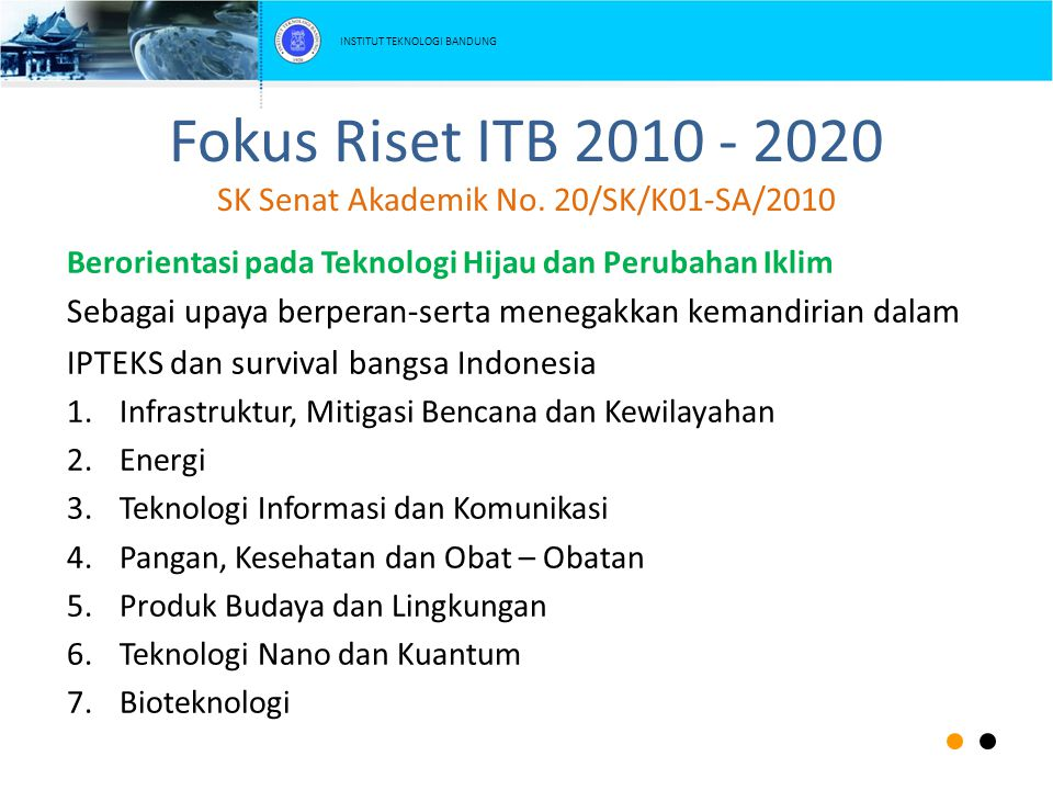 Fokus Riset ITB 2010 - 2020 SK Senat Akademik No. 20/SK/K01-SA/2010