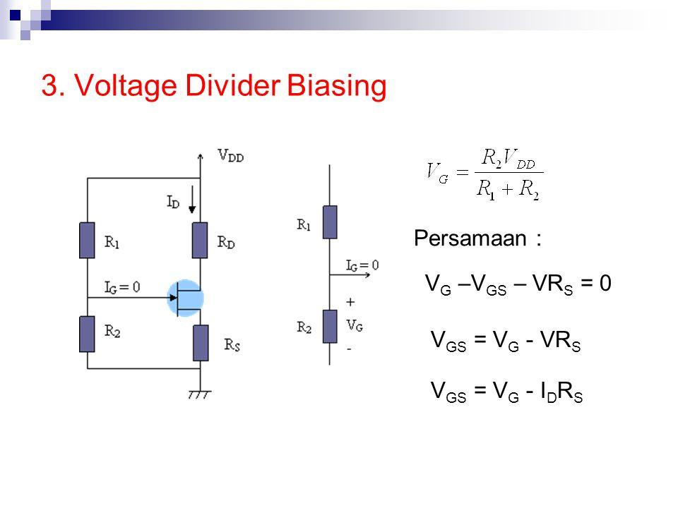 3. Voltage Divider Biasing
