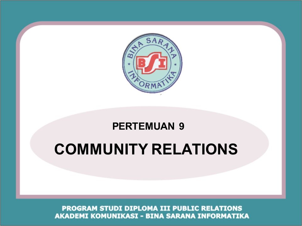 PERTEMUAN 9 COMMUNITY RELATIONS
