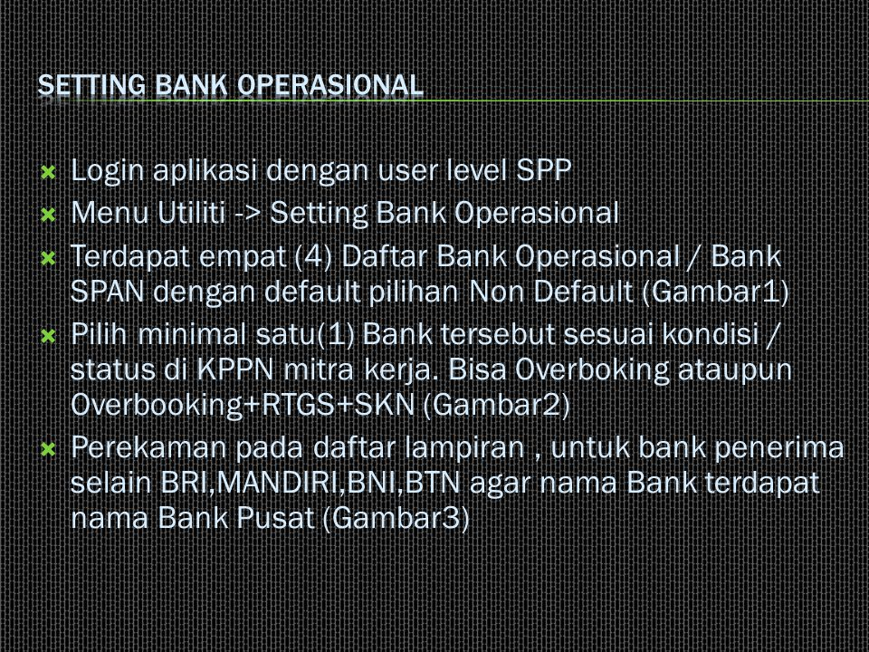 Setting Bank Operasional