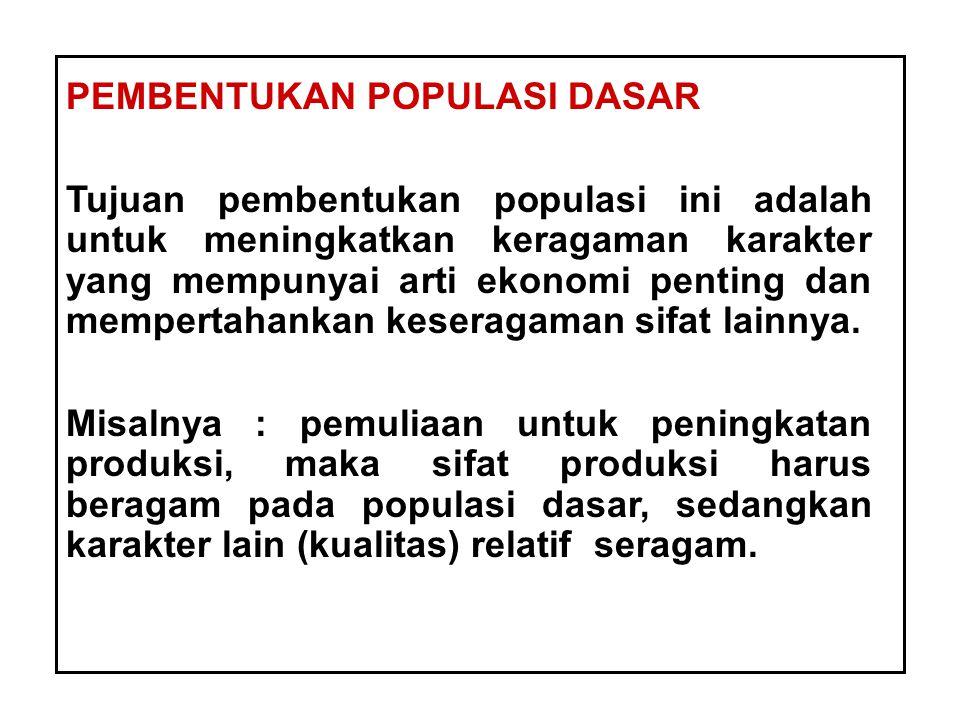 PEMBENTUKAN POPULASI DASAR