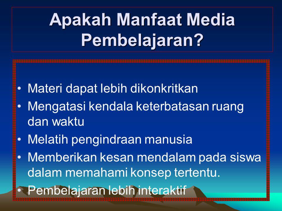 Apakah Manfaat Media Pembelajaran