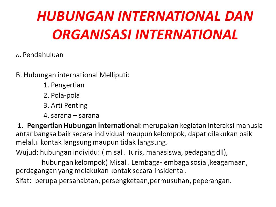HUBUNGAN INTERNATIONAL DAN ORGANISASI INTERNATIONAL