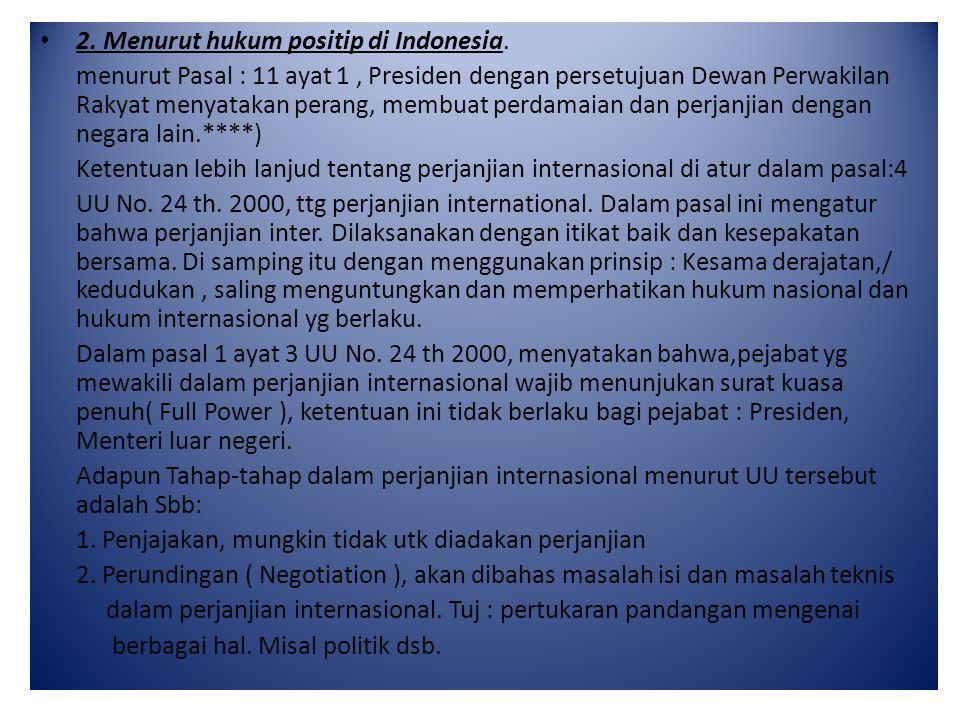 2. Menurut hukum positip di Indonesia.