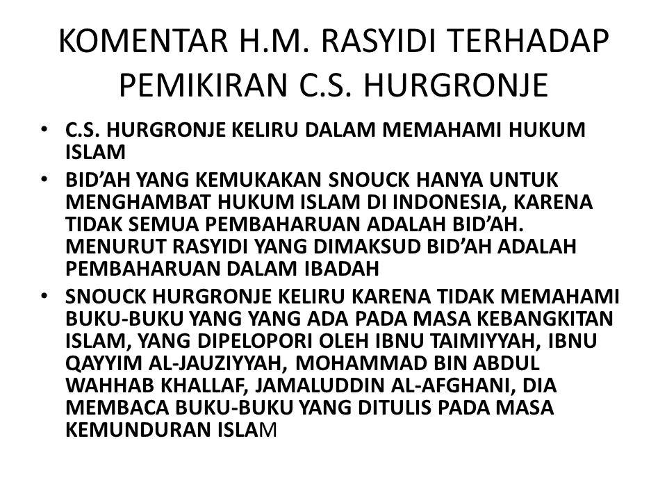 KOMENTAR H.M. RASYIDI TERHADAP PEMIKIRAN C.S. HURGRONJE