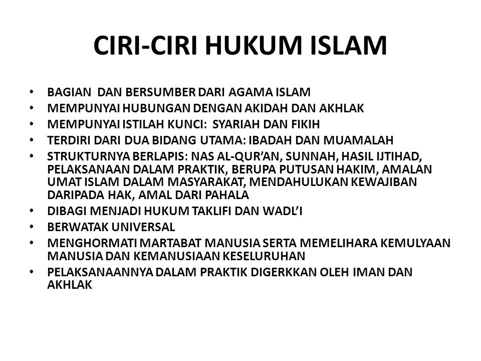 CIRI-CIRI HUKUM ISLAM BAGIAN DAN BERSUMBER DARI AGAMA ISLAM