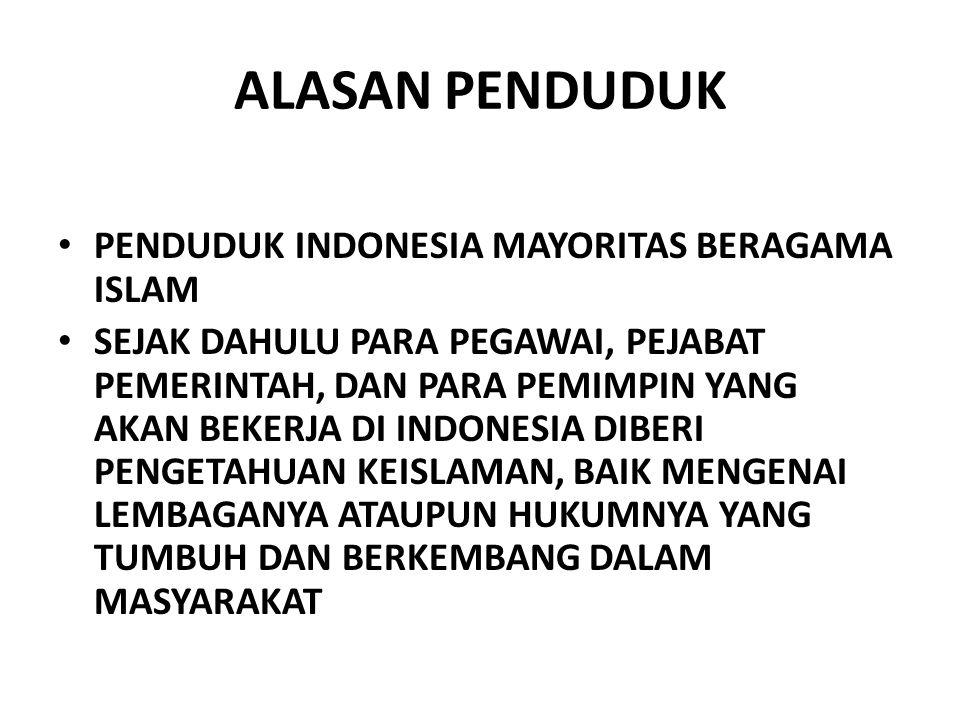 ALASAN PENDUDUK PENDUDUK INDONESIA MAYORITAS BERAGAMA ISLAM