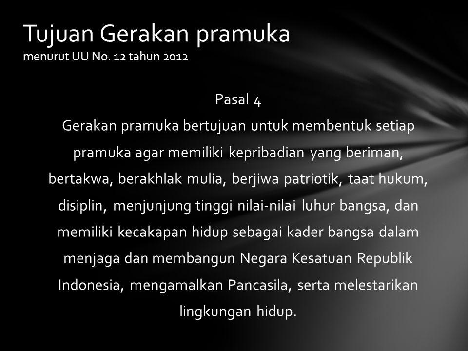 Tujuan Gerakan pramuka menurut UU No. 12 tahun 2012